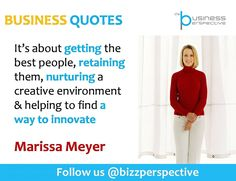 It's about getting the best people, retaining them, nurturing a creative environment & helping to find a way to innovate  #MarissaMeyer #Yahoo #BusinessManagement #BusinessQuotes #CEOQuotes #TalentManagement #HumanResourcesDevelopment