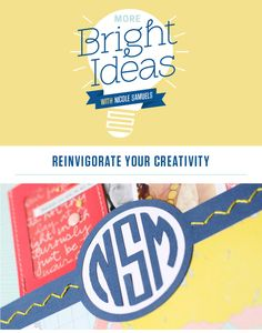 More Bright Ideas with Nicole Samuels @studio_calico - - a four week course designed to jump start your creativity and get the supplies off your desk and into your projects
