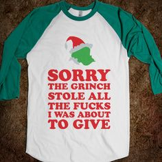 kids grinch t shirts | Description: Sorry. The grinch stole all the fucks I was about to give ...