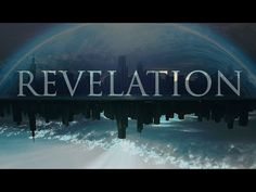 """Revelation: The Unveiling"""