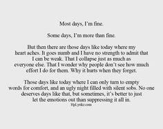 Most days, I'm fine (at least that's what I try to tell myself).   #CPTSD #PTSD #recovery