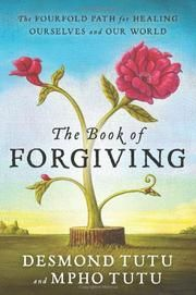 7/9/2016 - From Rising Strong - THE BOOK OF FORGIVING by Desmond Tutu, includes assignments, meditations, and summaries.  Makes for easy reading.