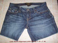 FEMININO / BOLSAS / CALÇADOS - LINDO SHORTS importado Lucky Brand t. 27 veste t.38/40  comprimento:35cm cintura: 84cm quadril: 102cm  gancho: 20cm r$20,00 em ótimo estado