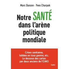Notre santé dans l'arène politique mondiale - Yves Charpak (LGB '71) Politics