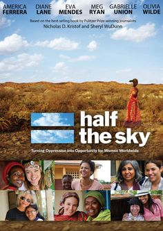 Half the Sky: Turning Oppression Into Opportunity For Women Worldwide Documentary on www.amightygirl.com