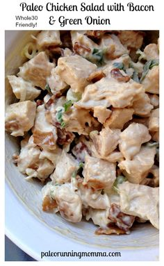 Paleo Chicken Salad with Bacon & Green Onion #whole30 #paleo #dairyfree #soyfree