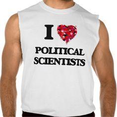 I love Political Scientists Sleeveless Shirts Tank Tops