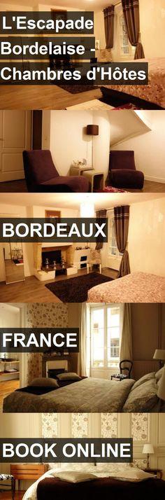 Yndo hotel Bordeaux Bordeaux Pinterest - chambres d hotes france site officiel
