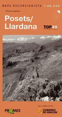 POSETS-LLARDANA: MAPA EXCURSIONISTA 1:25.000: PIRINEO ARAGONÉS. Se incluye Guía Excursionista en donde se detallan excursiones, ascensiones, actividades y servicios y otros datos de interés.