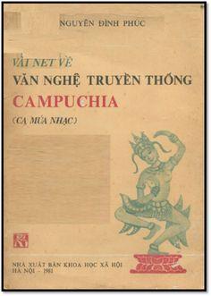 Vài Nét Về Văn Nghệ Truyền Thống Campuchia (NXB Khoa Học Xã Hội 1981) - Nguyễn Đình Phúc, 218 Trang | Sách Việt Nam