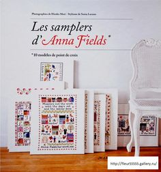 les samplers d'Anna Fields - book of samplers Cross Stitch Magazines, Cross Stitch Books, Cross Stitch Cards, Cross Stitch Alphabet, Cross Stitch Samplers, Cross Stitching, Russian Cross Stitch, Cross Stitch Fairy, Cross Stitch Flowers
