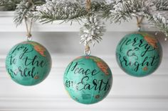 Set of 3 - Mini Globe Ornaments, Teal, Red, Christmas Ornaments, Calligraphy, Quotes, Customizable by SimplyGypsyDesigns on Etsy