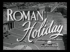Roman Holiday title screen.