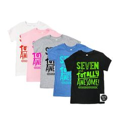 75bb70137107 Seven and Totally Awesome - Seven Year Old - 7th Birthday Shirt - Unisex  Kids  Shirts - Birthday Shi
