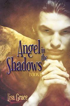 Free #Nook Angel in the Shadows, Book 1 by Lisa Grace (Angel Series)