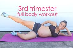 Diary of a Fit Mommy | 3rd Trimester Full Body Home Workout