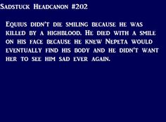 Sadstuck Headcannon #202. Nonononono! I don't want to except this but at the same time I really want it to be true.