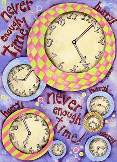 Never Enough Time.  Does this feel like your life's story?