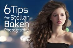 6 Tips for Stellar #Bokeh #Photography http://photodoto.com/tips-stellar-bokeh-photography/