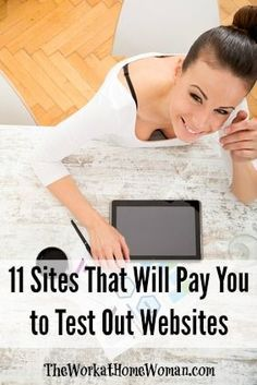 Looking to make some extra cash? Here are 11 sites that will pay you for testing out websites. | The Work at Home Woman #WAHM Work at Home Mom Work at Home Ideas #workathomemom
