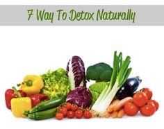 7 Ways To Detox Naturally...http://improvedaging.com/7-ways-to-detox-naturally/
