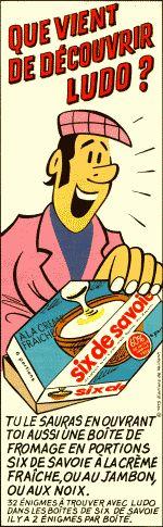 oui !!! les énigmes de ludo dans le fromage six de savoie !!!
