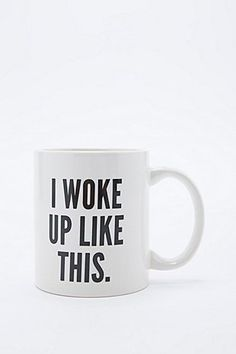 I Woke Up Like This Mug - Urban Outfitters