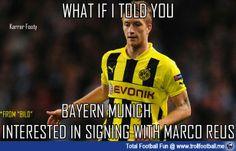 So bild reports Bayern want Reus too! http://www.trollfootball.me/display.php?id=17186  #football #soccer #Trollfootball #Bayern #Dortmund #MarcoReus #Reus #FCBayern