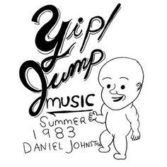 Daniel Johnston - Yip Jump Music on Vinyl LP