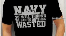 Well, it is the Navy Way...
