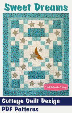 Sweet Dreams Downloadable PDF Quilt Pattern Cottage Quilt Design - Fat Quarter Shop