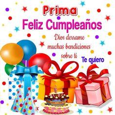 mensajes-de-cumpleanos-a-una-prima Happy Birthday In Spanish, Free Happy Birthday Cards, Happy Birthday Cousin, Happy Birthday Frame, Happy Birthday Celebration, Birthday Posts, Happy Birthday Pictures, Birthday Frames, Happy Birthday Messages
