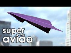 Como fazer o super avião de papel (dobradura / origami) - YouTube