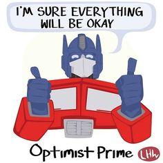 Optimus the Optimist