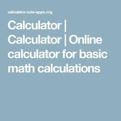 Calculator | Calculator | Online calculator for basic math calculations