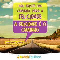 Você é o único responsável pela sua felicidade! Então, que tal ser feliz exatamente agora? http://maisequilibrio.com.br/crie-sua-propria-felicidade-7-1-6-581.html