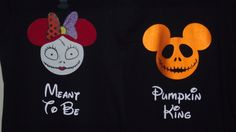 Listing is for 2 t-Shirts - Sally and Jack Skellington inspired with text included. Text on example is Pumpkin King for Jack and Meant To Be