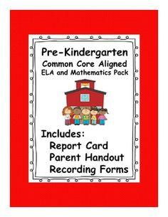 Pre-Kindergarten Common Core Parent Handout and Report Car