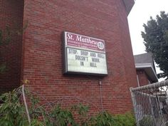 That's not what they taught us in kindergarten!   25 Church Signs That Are Too Clever For Their Own Good