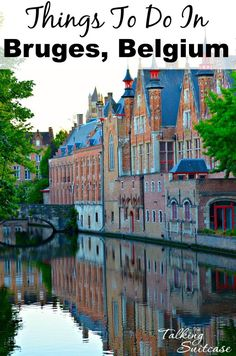 One of my favorite cities from our 2015 travels wasBruges, Belgium.Read on for things to do in Bruges, Belgium with Kids. It's a City Frozen in Time.