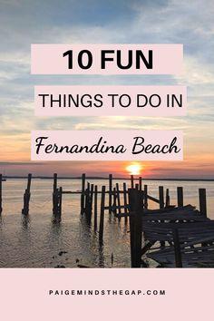 Fernandina Beach Florida, Panama City Beach Florida, Florida Travel, Florida Beaches, Travel Usa, Destin Florida, Atlantic Beach Florida, Travel Tips, Travel Destinations