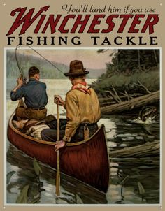 You'll land him if you use winchester fishing tackle