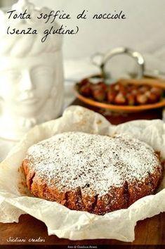 Torta soffice di nocciole Igp del Piemonte (senza glutine) - Gluten free hazelnuts cake #cake #hazelnuts #glutenfree #glutenfreerecipe #senzaglutine #ricetteautunnali #fallrecipes #nocciole