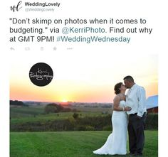 """Don't skimp on photos when it comes to budgeting."" via @KerriPhoto. Find out why at GMT 9PM! #WeddingWednesday"