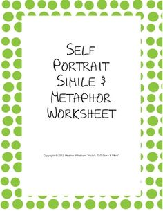 Simile and Metaphor Self-PortraitThis worksheet asks students to write similes and metaphors about themselves. They need to write about their eyes, nose, mouth, ears, and cheeks. They also need to identify whether they have written a simile or a metaphor. 4th Grade Writing, Middle School Writing, Teaching Writing, Teaching Ideas, Fourth Grade, Eighth Grade, Third Grade, Teaching Language Arts, Language Activities
