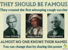 These unknown women created the whooping cough vaccine. Grace Eldering, Laney Gordon, Pearl Kendrick, thank you for saving lives with science! First Ladies, Great Women, Amazing Women, Super Women, Women In History, Black History, Whooping Cough, Einstein, Just Dream
