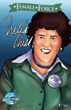 Julia Child: The comic book (Photo: Cover art for 'Female Force: Julia Child' Courtesy of Bluewater Productions) #food #cooking