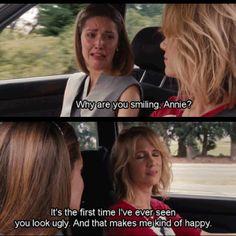 Bridesmaids- best movie ever!