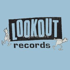Lookout Records!