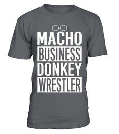 radio – Macho business donkey wrestler  Funny Radio T-shirt, Best Radio T-shirt